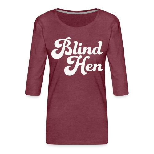 Blind Hen - Bum bag, black - Women's Premium 3/4-Sleeve T-Shirt
