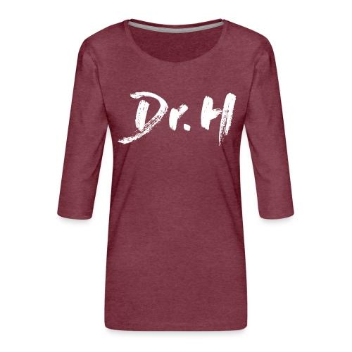 Sweat Femme Dr. H - T-shirt Premium manches 3/4 Femme