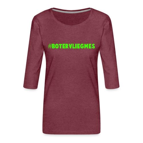 #botervliegmes hoodie (vrouwen) - Vrouwen premium shirt 3/4-mouw