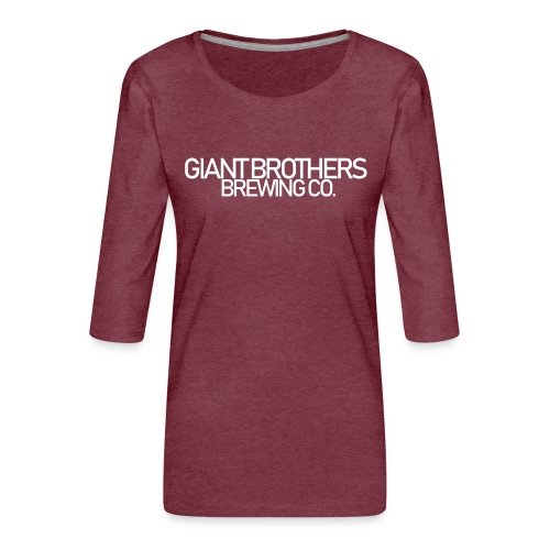 Giant Brothers Brewing co white - Premium-T-shirt med 3/4-ärm dam