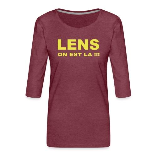 lens on est la - T-shirt Premium manches 3/4 Femme