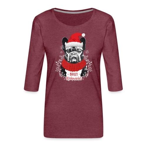 Bully Weihnacht Part 2 - Frauen Premium 3/4-Arm Shirt
