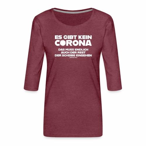 Kein Corona - Frauen Premium 3/4-Arm Shirt