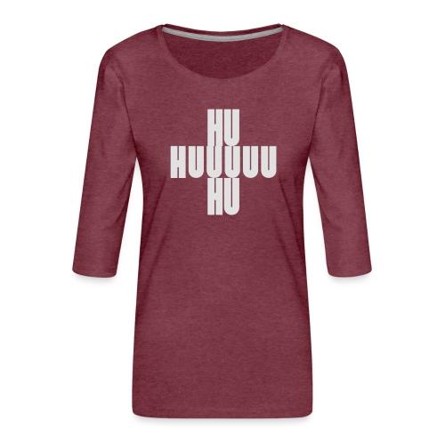 HUUUHU Schlachtruf - Frauen Premium 3/4-Arm Shirt