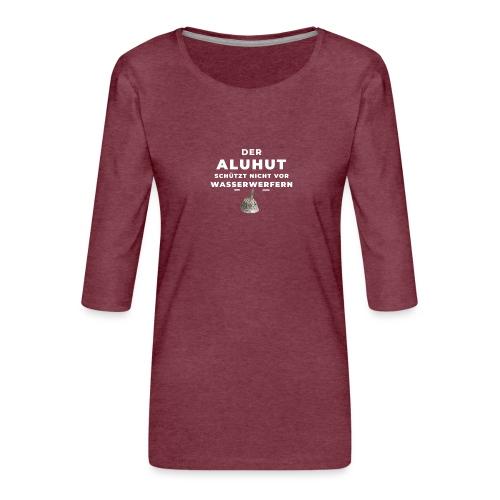 Aluhut und Wasserwerfer - Frauen Premium 3/4-Arm Shirt