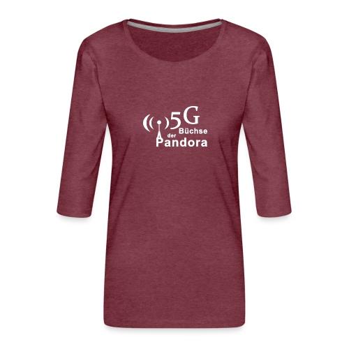 5G Büchse der Pandora - Frauen Premium 3/4-Arm Shirt