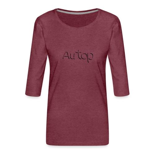 Au top style 2 - T-shirt Premium manches 3/4 Femme