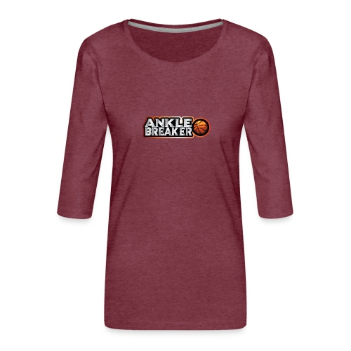 Ankle Breaker for real streetball players - Women's Premium 3/4-Sleeve T-Shirt