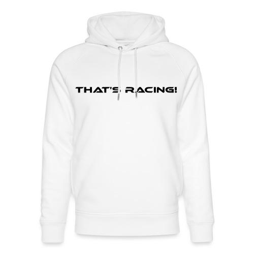 That's Racing! - Unisex Bio-Hoodie von Stanley & Stella