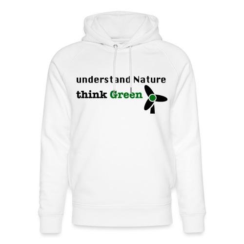 Understand Nature. Think Green! - Unisex Organic Hoodie by Stanley & Stella