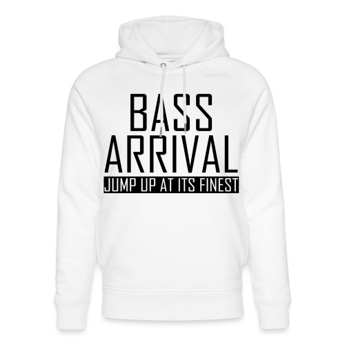 Bass Arrival - Jump Up at its Finest - Unisex Bio-Hoodie von Stanley & Stella