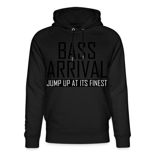 Bass Arrival - Jump Up at its Finest - Unisex Bio-Hoodie von Stanley & Stella