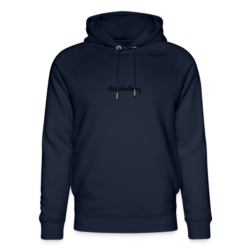 Itsajohnsthing s. - Unisex Organic Hoodie by Stanley & Stella