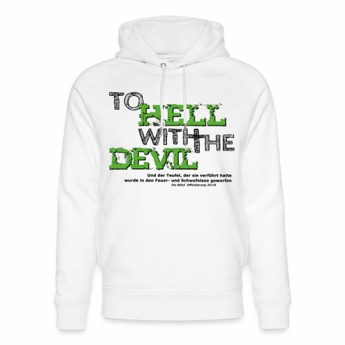 to hell with the devil grün - Unisex Bio-Hoodie von Stanley & Stella