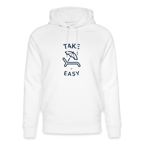 Take it easy - Unisex Bio-Hoodie von Stanley & Stella