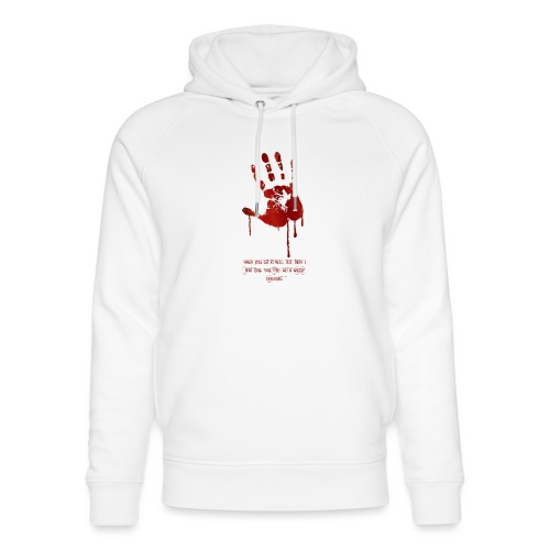 bloody hand diagonal with quote - Stanley & Stella unisex hoodie af økologisk bomuld