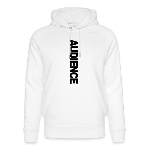 audienceiphonevertical - Unisex Organic Hoodie by Stanley & Stella