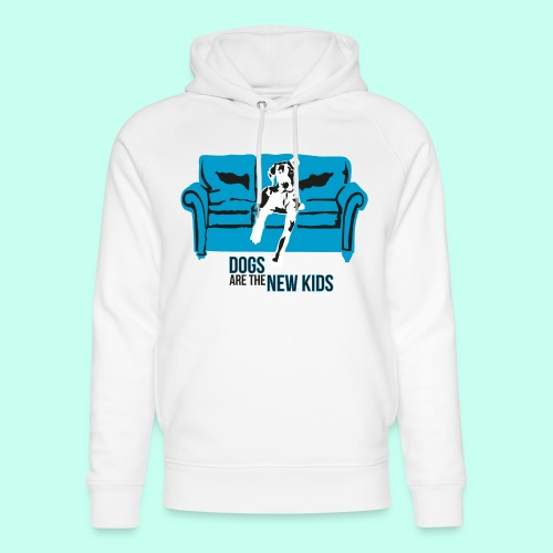 Dogs are the New Kids - Unisex Bio-Hoodie von Stanley & Stella