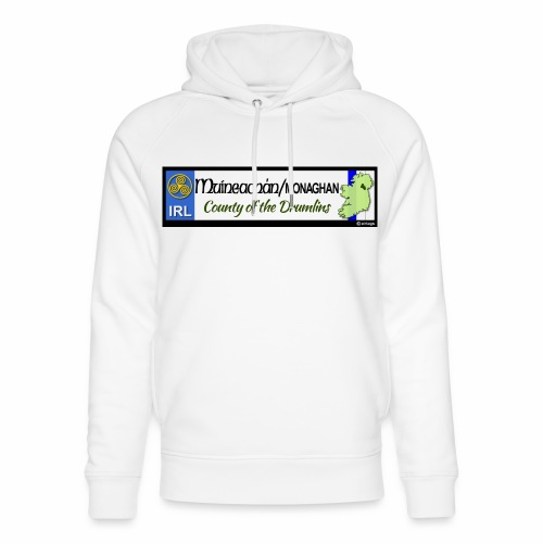MONAGHAN, IRELAND: licence plate tag style decal - Unisex Organic Hoodie by Stanley & Stella