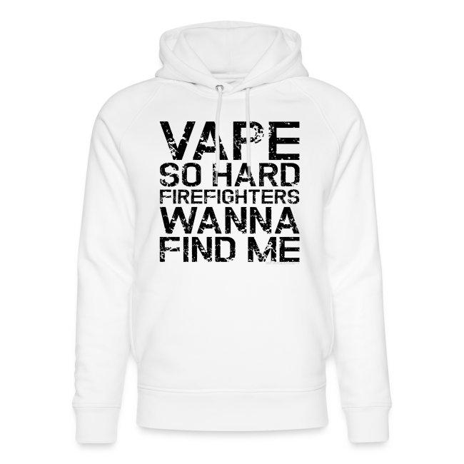 Vape so hard