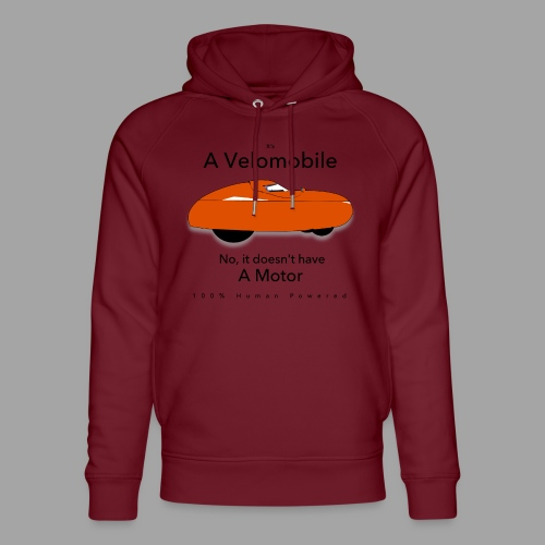 it s a velomobile black text - Stanley & Stellan unisex-luomuhuppari