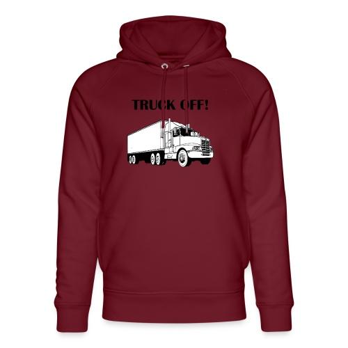 Truck off! - Unisex Organic Hoodie by Stanley & Stella