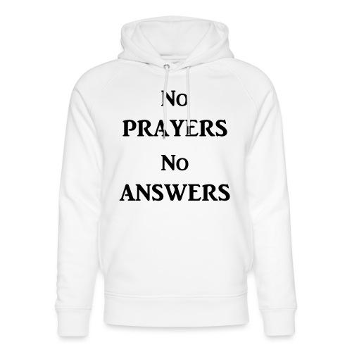 No prayers no answers - Sweat à capuche bio Stanley & Stella unisexe