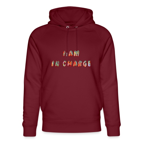 I am in Charge - Unisex Organic Hoodie by Stanley & Stella