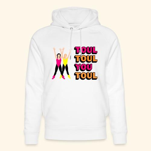 Toul Toul You Toul - Sweat à capuche bio Stanley & Stella unisexe