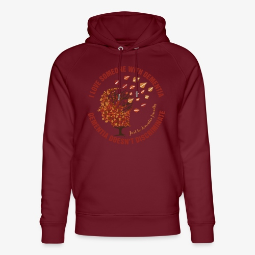 Dementia Doesn't Discriminate - Unisex Organic Hoodie by Stanley & Stella