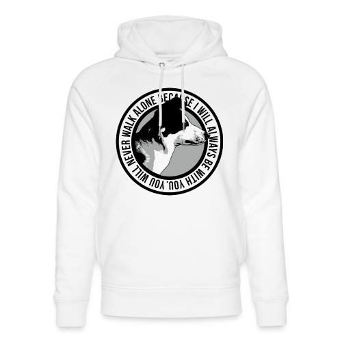 You will never walk alone - Unisex Bio-Hoodie von Stanley & Stella