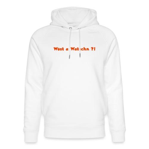 Wüst a Watschn?! - Unisex Bio-Hoodie von Stanley & Stella