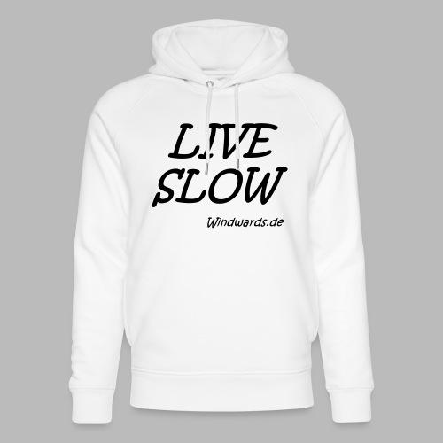 live slow - Unisex Bio-Hoodie von Stanley & Stella