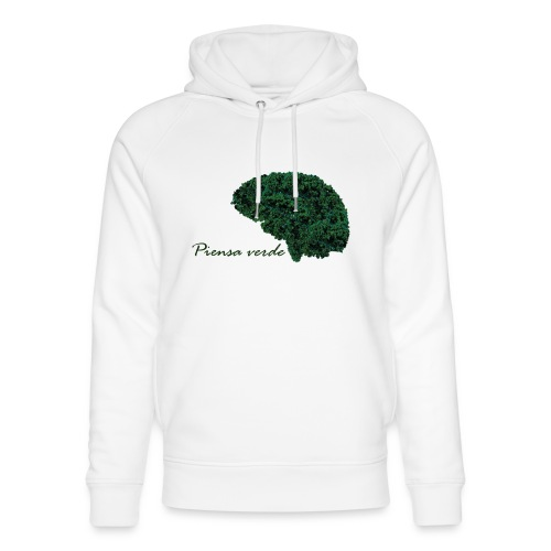 Piensa verde - Sudadera con capucha ecológica unisex de Stanley & Stella