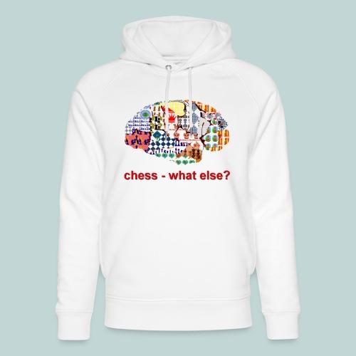 chess_what_else - Unisex Bio-Hoodie von Stanley & Stella