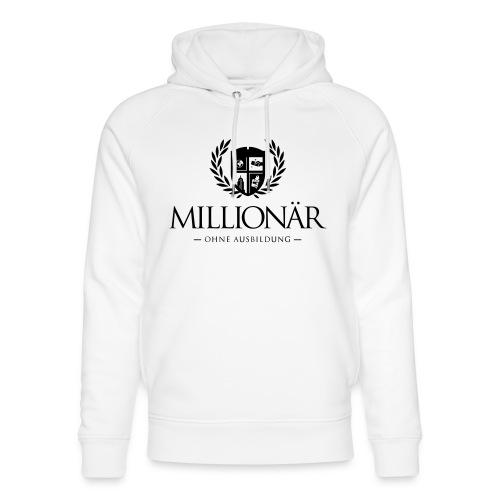 Millionär ohne Ausbildung Shirt - Unisex Bio-Hoodie von Stanley & Stella