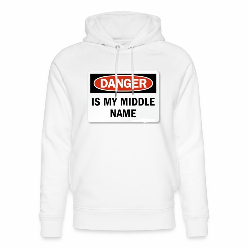 Danger is my middle name - Unisex Organic Hoodie by Stanley & Stella