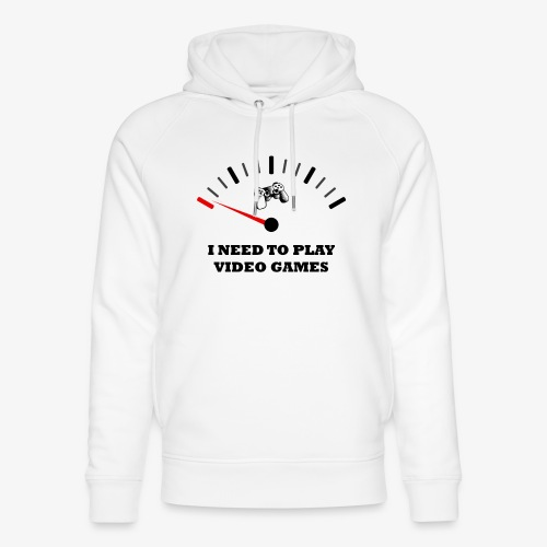 I NEED TO PLAY VIDEO GAMES - Sudadera con capucha ecológica unisex de Stanley & Stella
