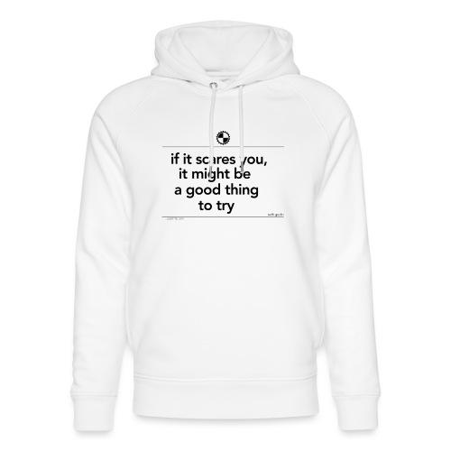 If it scares you Seth Godin black - Uniseks bio-hoodie van Stanley & Stella