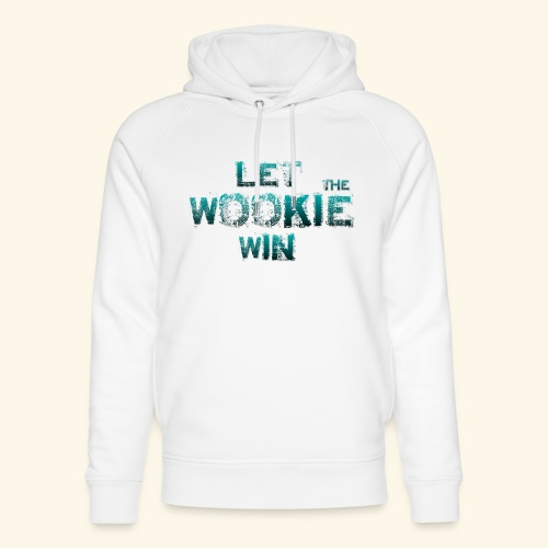 Let The Wookie Win, design 2. - Stanley & Stella unisex hoodie af økologisk bomuld