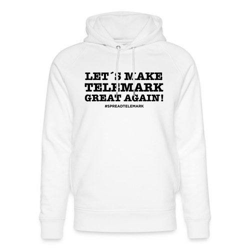 Let´s make telemark great again - Stanley & Stellan unisex-luomuhuppari