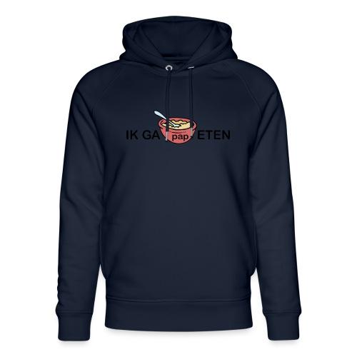 IK GA PAP ETEN - Uniseks bio-hoodie van Stanley & Stella