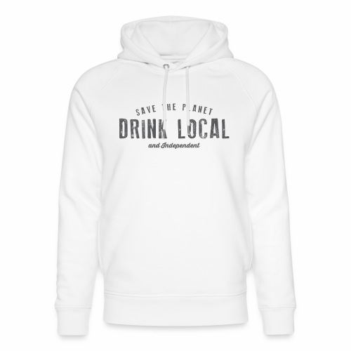 Drink Local - Unisex Organic Hoodie by Stanley & Stella