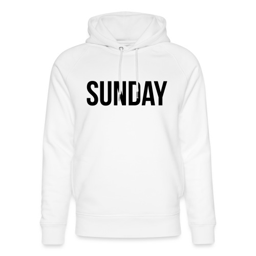 Sunday - Unisex Organic Hoodie by Stanley & Stella