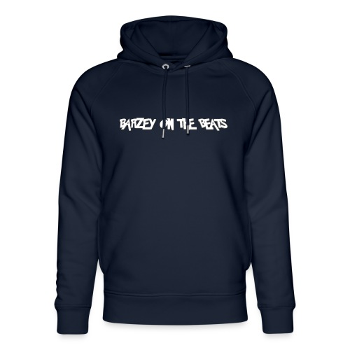 barzey on the beats 4 - Unisex Organic Hoodie by Stanley & Stella