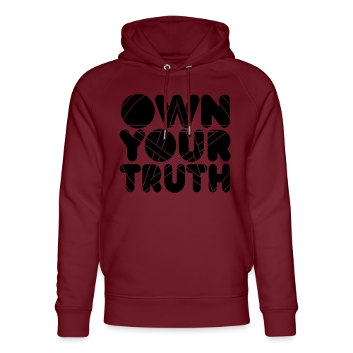 Own Your Truth - Sweat à capuche bio Stanley & Stella unisexe