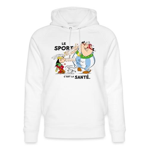 Astérix et Obélix - Le sport c'est la santé - Sweat à capuche bio Stanley & Stella unisexe