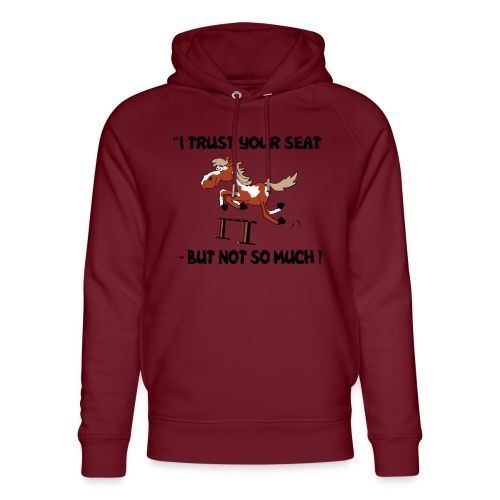 I trust your but not soo much - Unisex Bio-Hoodie von Stanley & Stella