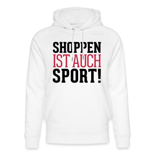 Shoppen ist auch Sport! - Unisex Bio-Hoodie von Stanley & Stella