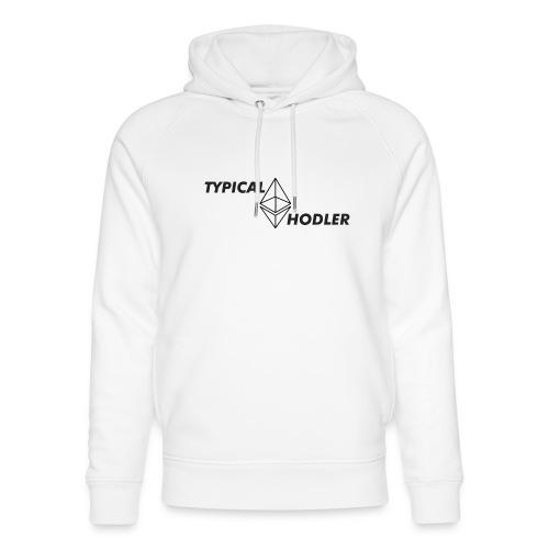 Typical ETH Hodler - Unisex Organic Hoodie by Stanley & Stella